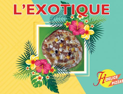 Pizza du mois : l'Exotique